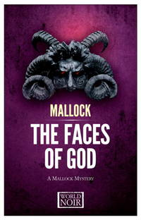Faces of God,The: A Mallock Mystery