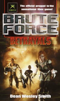 Betrayals (Brute Force)