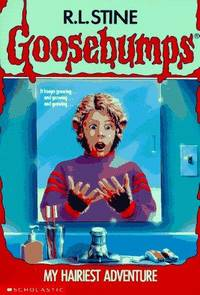 image of My Hairiest Adventure (Goosebumps) Stine, R. L