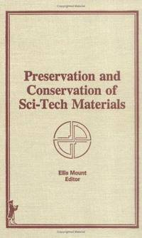 Preservation and Conservation of Sci-Tech Materials