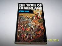 THE TRAIL OF TAMERLANE