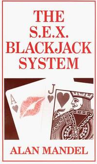 The S.E.X. Blackjack System