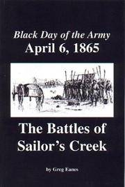 Black Day of the Army, April 6, 1865: The Battles of Sailor's Creek