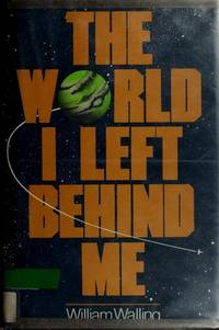 The World I Left Behind Me