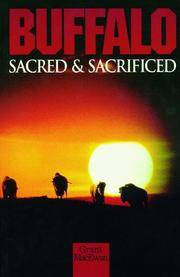 image of Buffalo: Sacred and Sacrificed