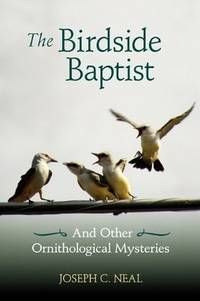 The Birdside Baptist and Other Ornithological Mysteries