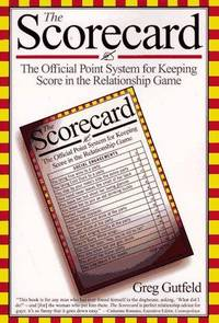 The Scorecard: The Official Point System for Keeping Score in the Relationship Game