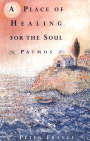 A Place of Healing for the Soul : Patmos