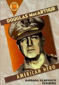 Douglas Macarthur: An American Hero (Book Report Biographies Series)