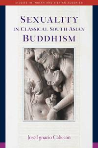 Sexuality in Classic South Asian Buddhism