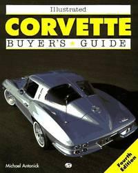 Illustrated Corvette Buyer's Guide (Motorbooks International Illustrated Buyer's Guide)
