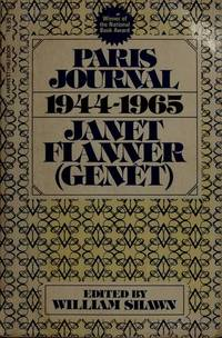 Paris Journal 1944-1965. Janet Flanner (Genet)