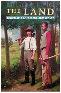 THE LAND Prequel to Roll of Thunder, Hear My Cry