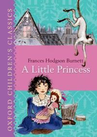 image of A Little Princess (Oxford Children's Classics)