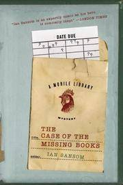 The Case of the Missing Books : A Mobile Library Mystery