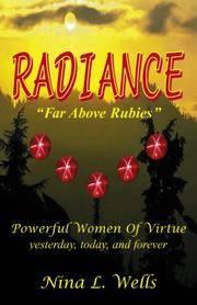 Radiance: Far Above Rubies