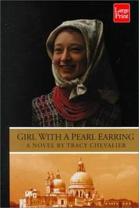 Girl With a Pearl Earring by Tracy Chevalier - Hardcover - 2000-03-01 - from Ergodebooks and Biblio.com