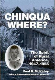 CHINQUA WHERE? The Spirit of Rural America, 1947-1955
