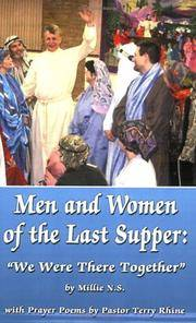 Men and Women of the Last Supper: We Were There Together Millie N.S