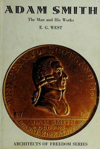 Adam Smith, (Architects of freedom series)