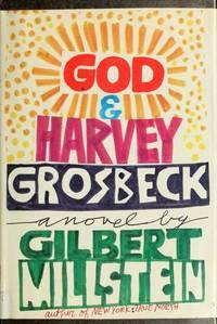 God & Harvey Grosbeck
