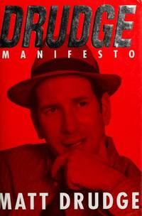 Drudge Manifesto