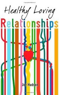 Healthy Loving Relationships