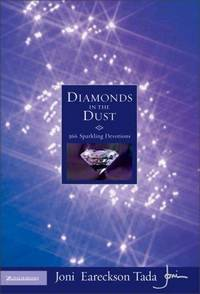 Diamonds in the Dust: 366 Sparkling Devotions by  Joni Eareckson Tada - Hardcover - 1993-11-26 - from Blind Pig Books and Biblio.com