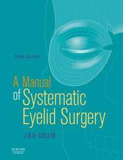 A MANUAL OF SYSTEMATIC EYELID SURGERY 3ED (PB 2008)