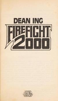 Firefight Two Thousand by Dean Ing - Paperback - from BBOnline2 and Biblio.co.uk