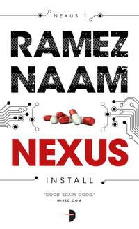 Nexus: Nexus Arc Book 1 by  Ramez Naam - Paperback - from Phillybooks COM LLC (SKU: 531ZZZ004FR6_ns)