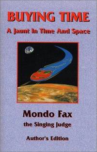 Buying Time : A Jaunt in Time and Space