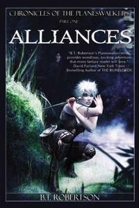 Chronicles of the Planeswalkers, Part One: Alliances (book 2 of 3)