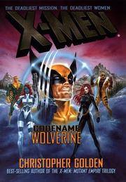 X Men - Codename Wolverine