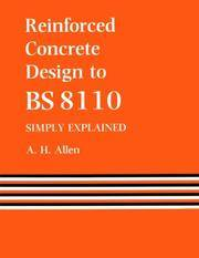 Reinforced Concrete Design to BS 8110   Simply Explained by  A. (Author) Allen  - Paperback  - 1988  - from Revaluation Books (SKU: __0419145508)