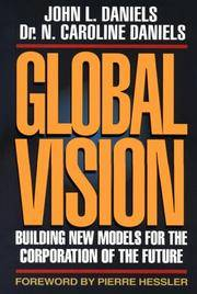 GLOBAL VISION Building New Models for the Corporation of the Future