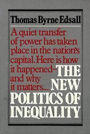 The New Politics of Inequality by Edsall, Thomas Byrne