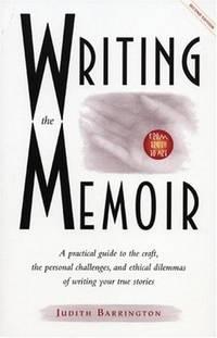 Writing the Memoir Second Edition