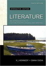 Literature: An Introduction to Fiction, Poetry, and Drama: Interactive Edition (Kennedy/Gioia...