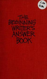 The beginning writer's answer book