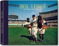 NEIL LEIFER Ballet in the Dirt : The Golden Age of Baseball