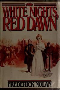White Nights, Red Dawn
