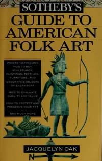 Sotheby's Guide to American Folk Art