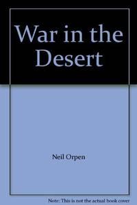 WAR IN THE DESERT.