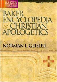 image of Baker Encyclopedia of Christian Apologetics (Baker Reference Library)