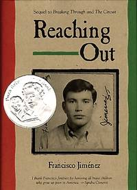 Reaching Out by  Francisco Jimenez - First Edition, 1st printing - 2008 - from after-words bookstore and Biblio.com