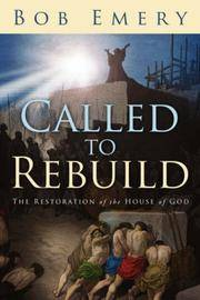 Called to Rebuild
