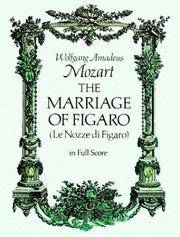 image of Mozart: The Marriage of Figaro (Le Nozze di Figaro) in Full Score