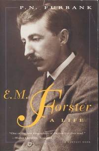 E. M. Forster: A Life (A Harvest Book) by P. N. Furbank - Paperback - 2009-05-06 - from Foggypaws (SKU: mon0000051480)