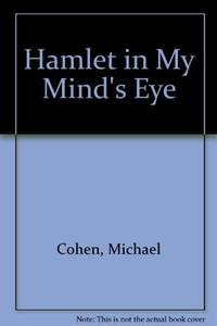 """Hamlet"" in My Mind's Eye (South Atlantic Modern Language Association award study)"
